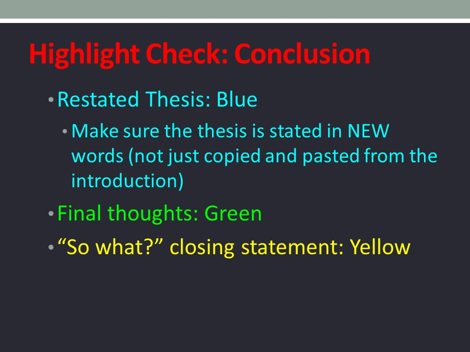 Highlight Check: Conclusion