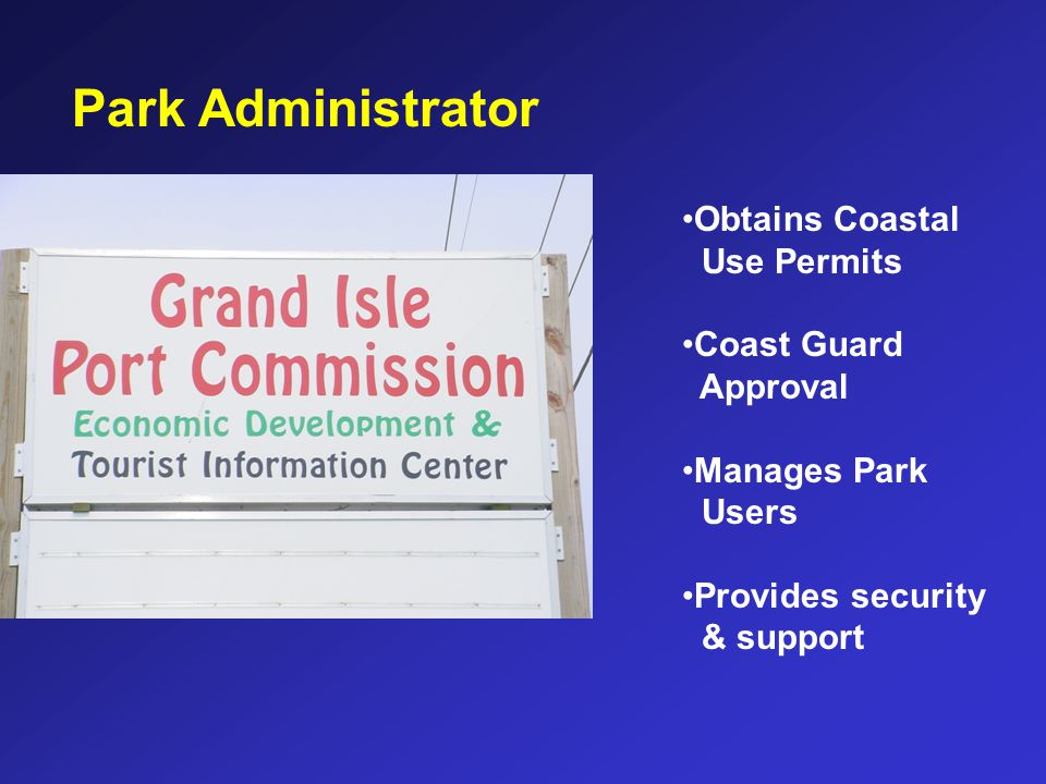 Park Administrator Obtains Coastal Use Permits Coast Guard Approval