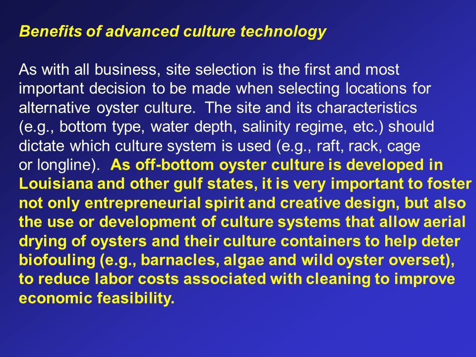 Benefits of advanced culture technology