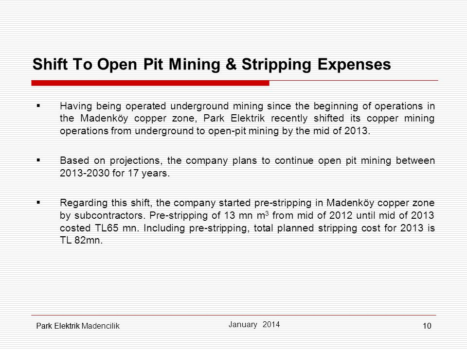 Shift To Open Pit Mining & Stripping Expenses