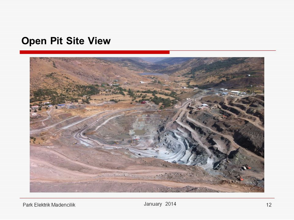 Open Pit Site View Park Elektrik Madencilik January 2014