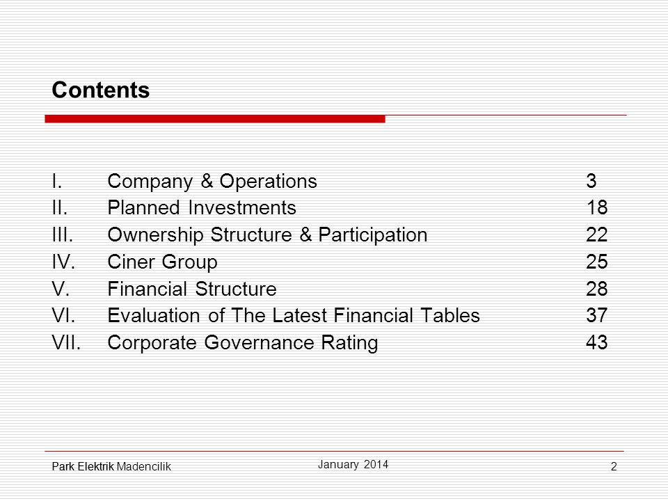 Contents I. Company & Operations 3 Planned Investments 18