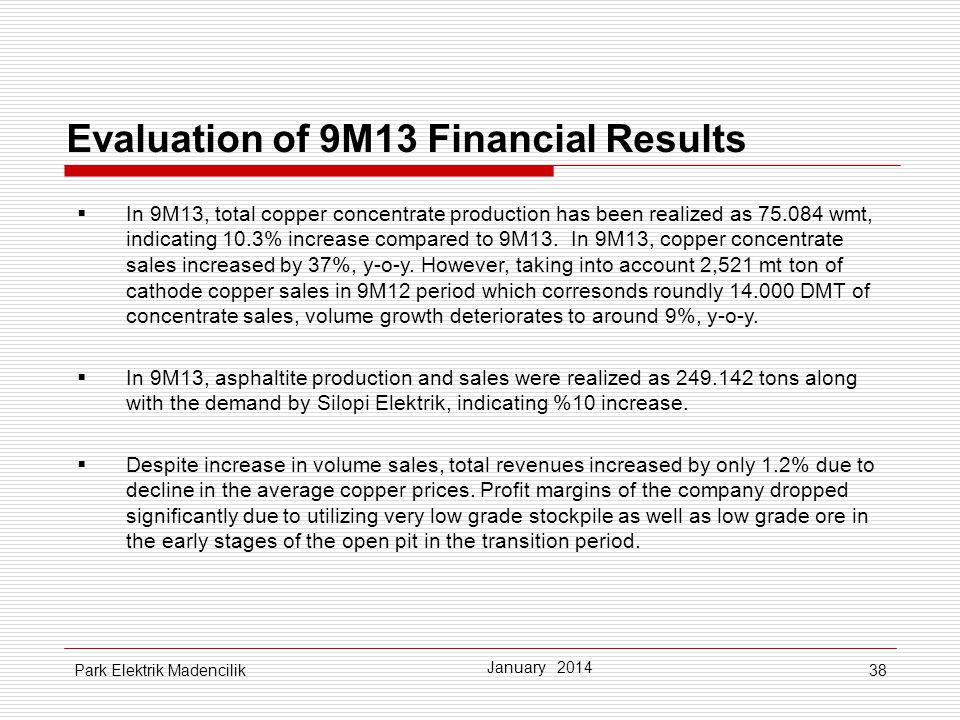 Evaluation of 9M13 Financial Results