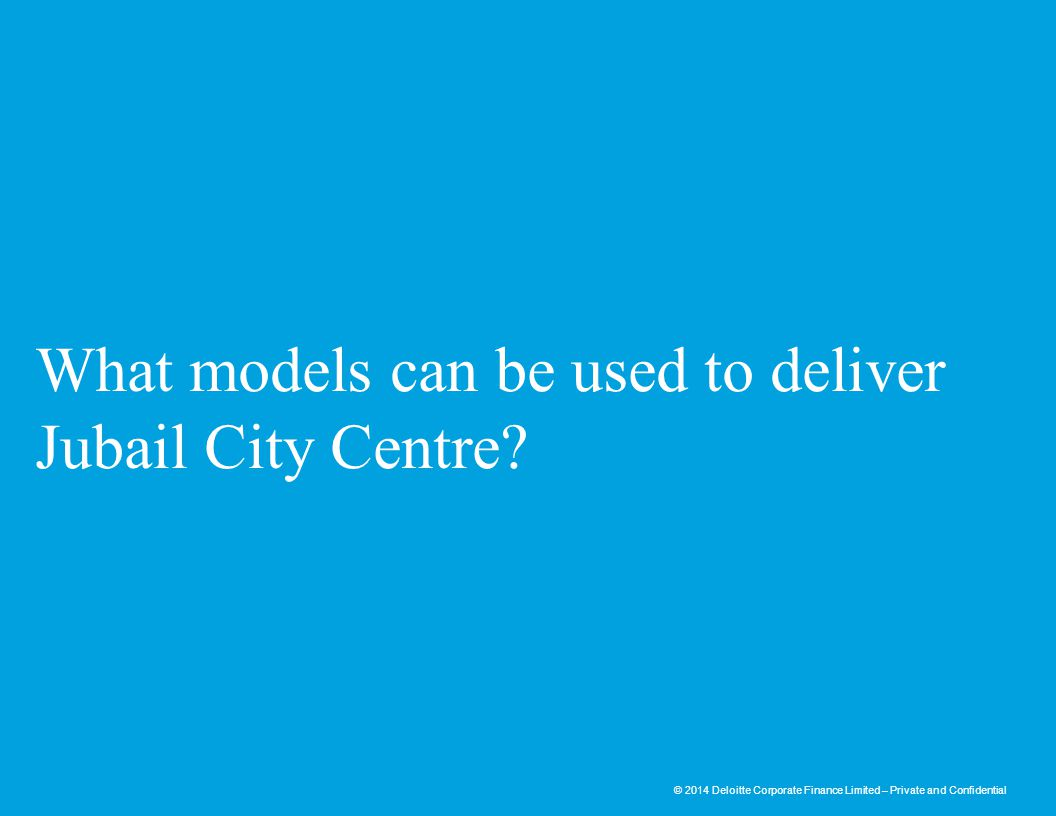 What models can be used to deliver Jubail City Centre