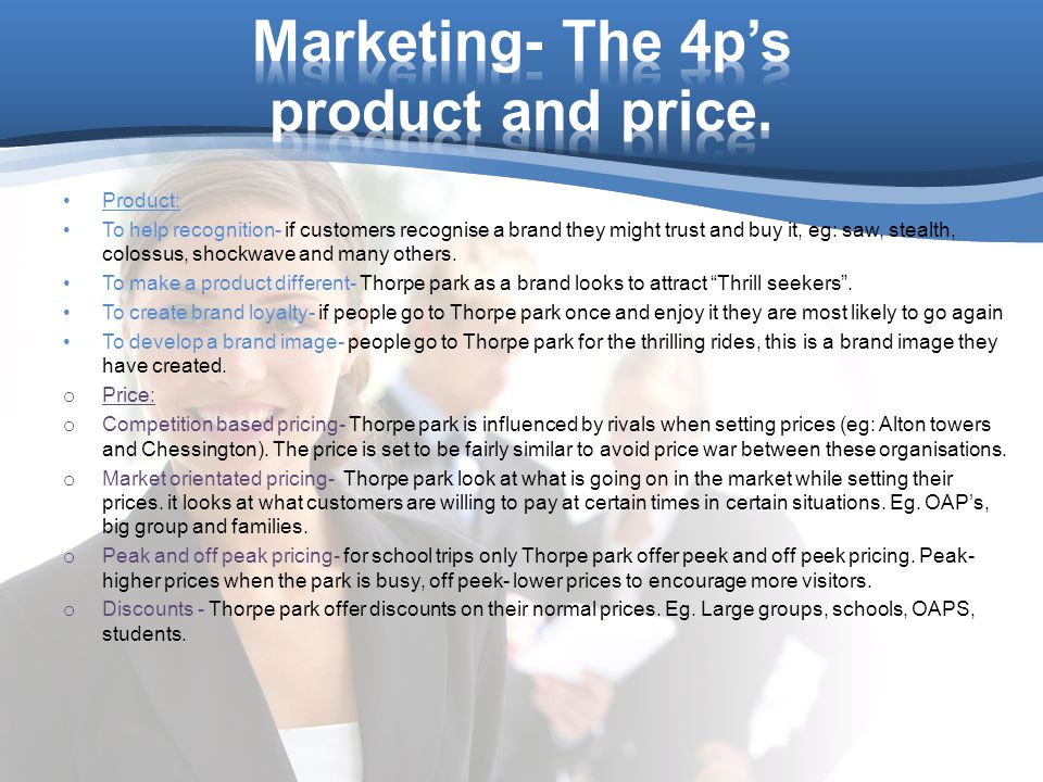 Marketing- The 4p's product and price.
