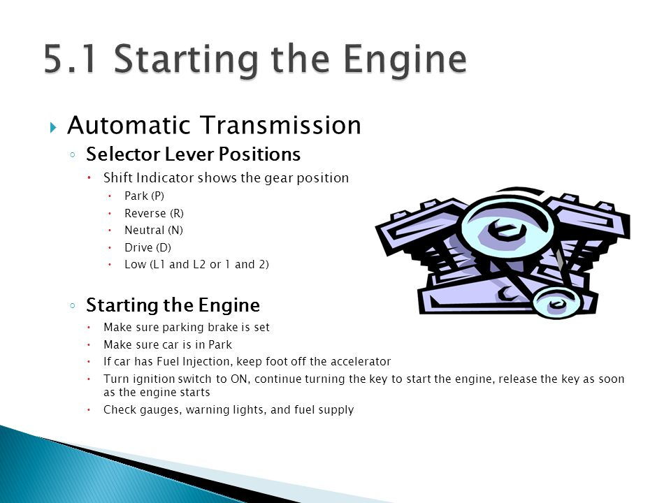 5.1 Starting the Engine Automatic Transmission
