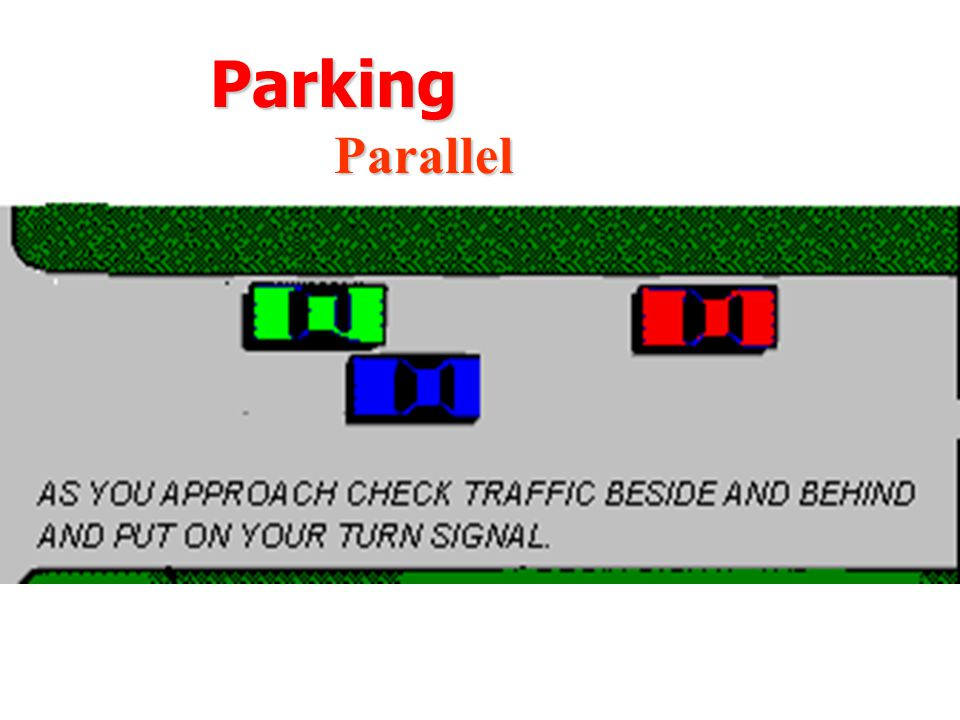 Parking Parallel How to Parallel Park