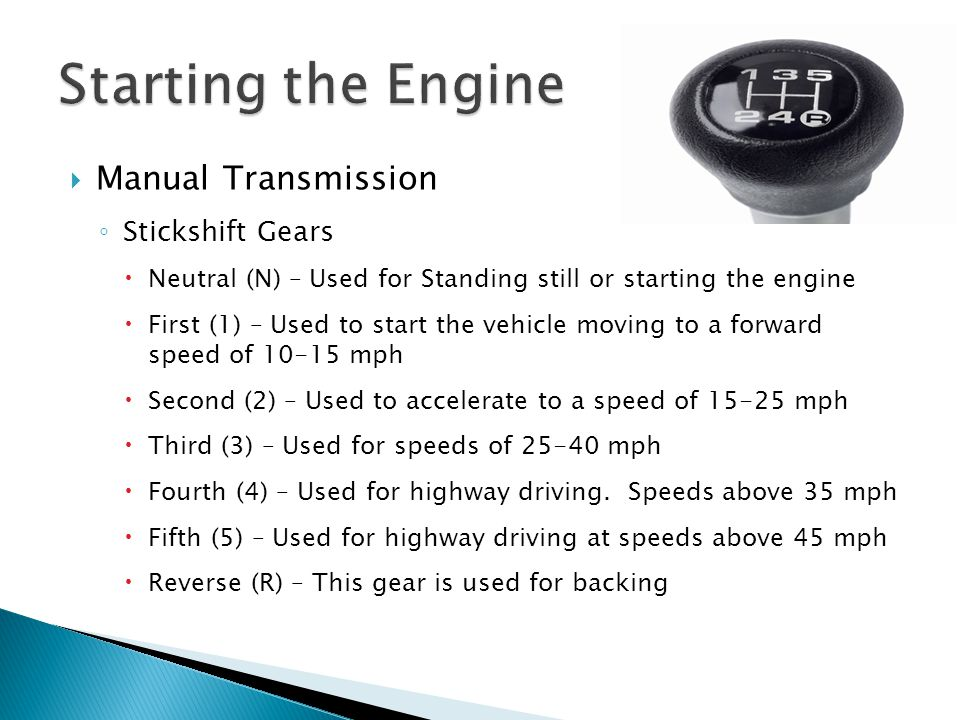 Starting the Engine Manual Transmission Stickshift Gears
