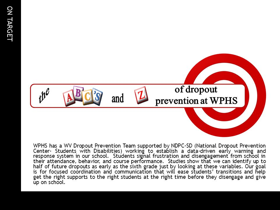 Z the of dropout prevention at WPHS and