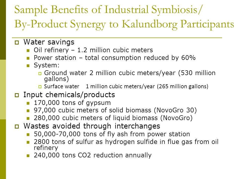 Sample Benefits of Industrial Symbiosis/ By-Product Synergy to Kalundborg Participants