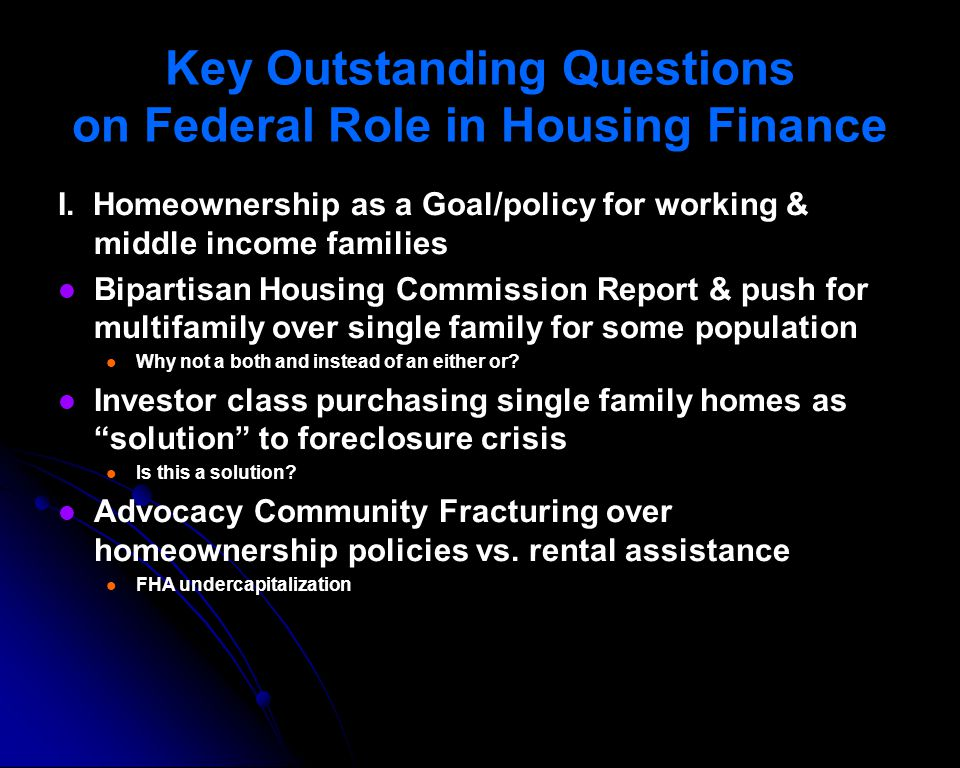 Key Outstanding Questions on Federal Role in Housing Finance