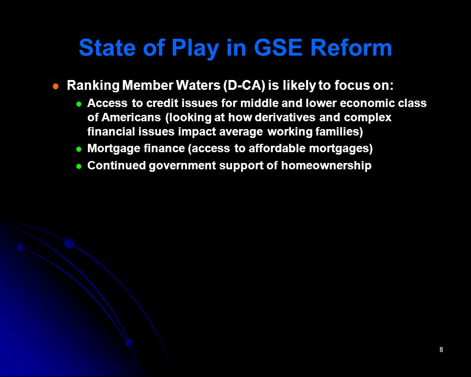State of Play in GSE Reform