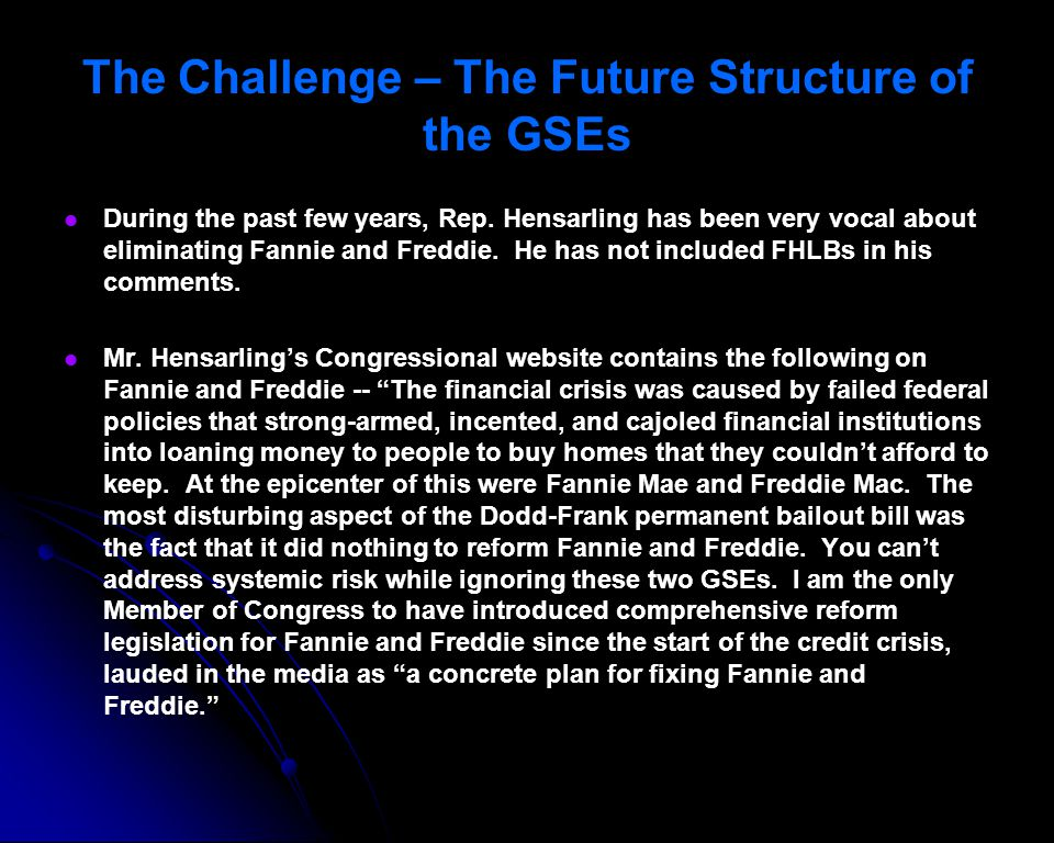 The Challenge – The Future Structure of the GSEs
