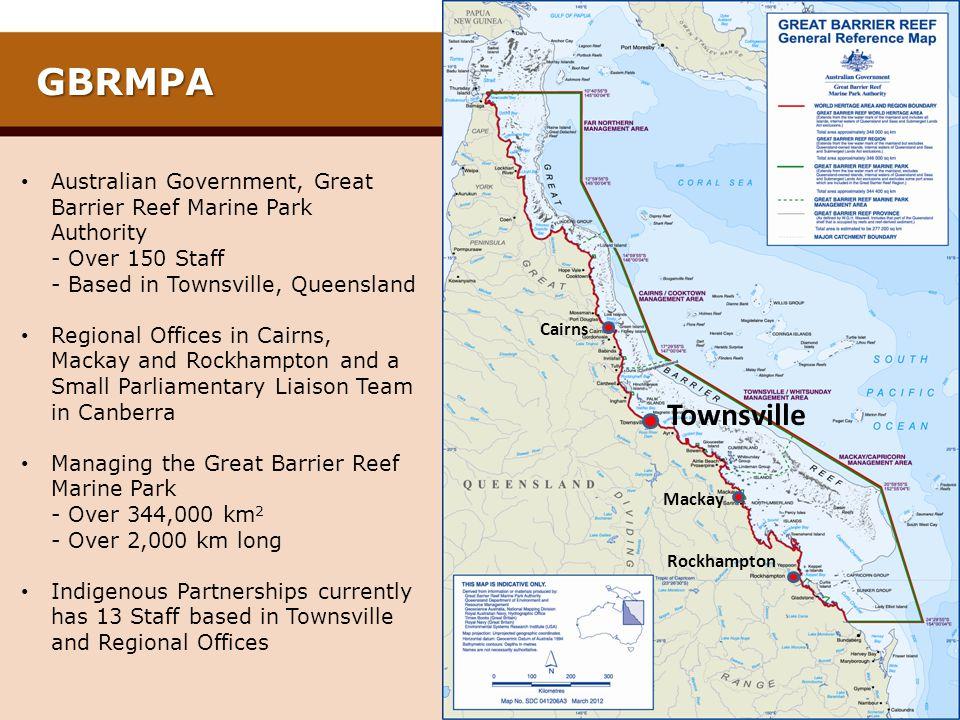 Townsville Cairns. Mackay. Rockhampton. GBRMPA.
