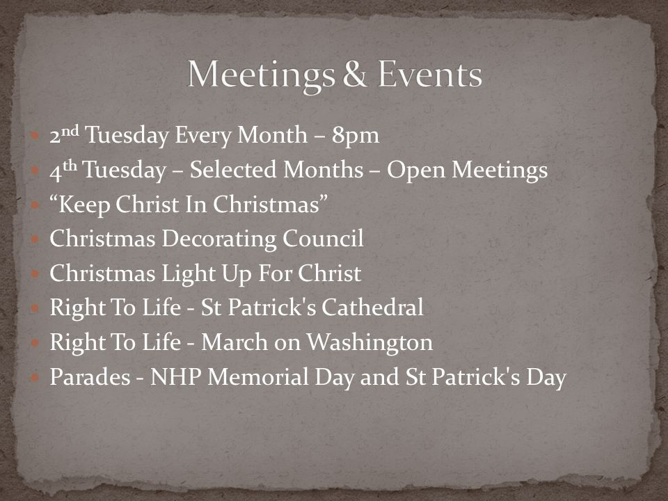 Meetings & Events 2nd Tuesday Every Month – 8pm