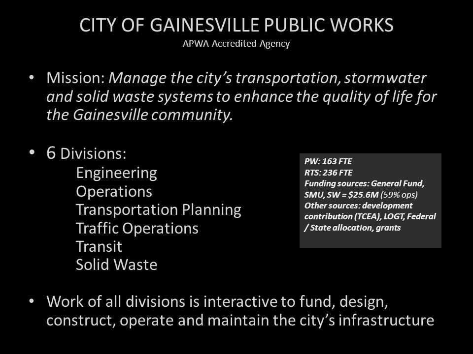 CITY OF GAINESVILLE PUBLIC WORKS APWA Accredited Agency