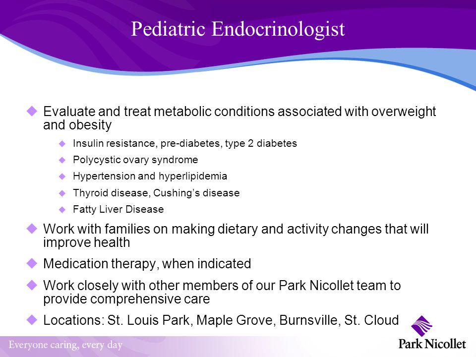 Pediatric Endocrinologist