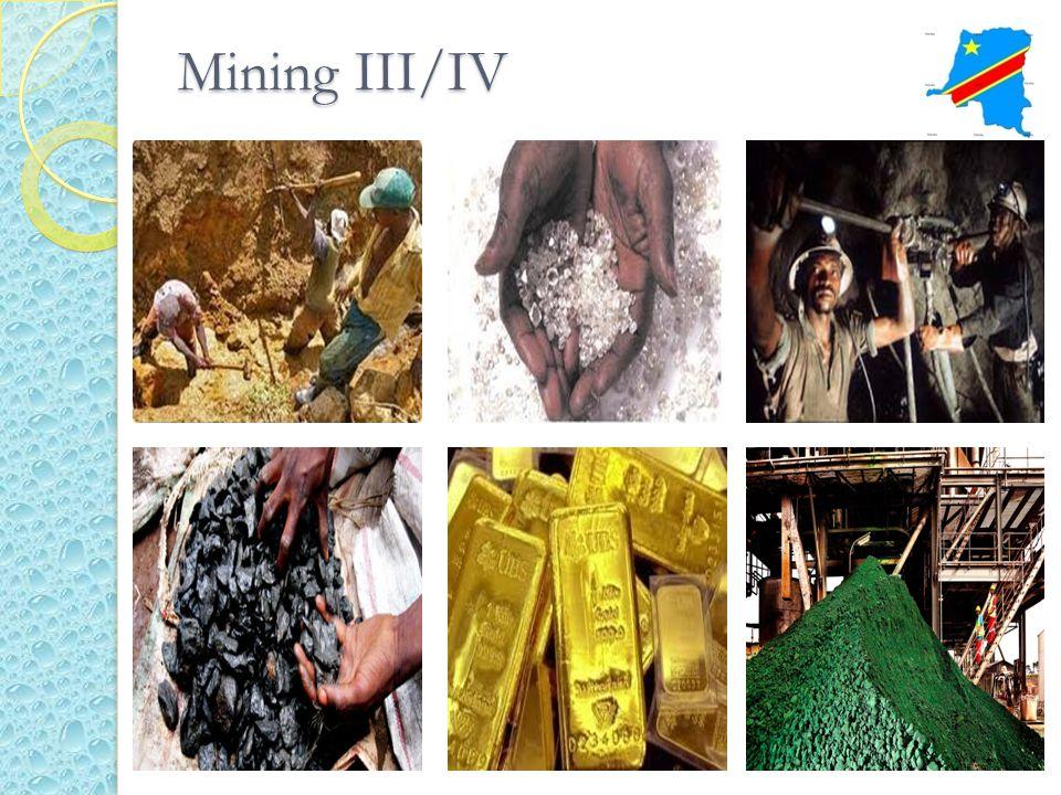 Mining III/IV