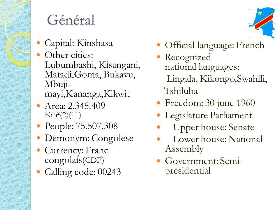 Général Capital: Kinshasa Official language: French