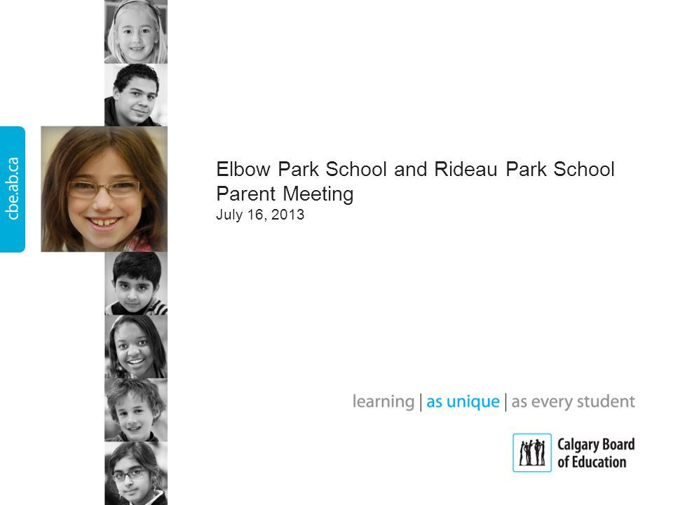Elbow Park School and Rideau Park School Parent Meeting July 16, 2013