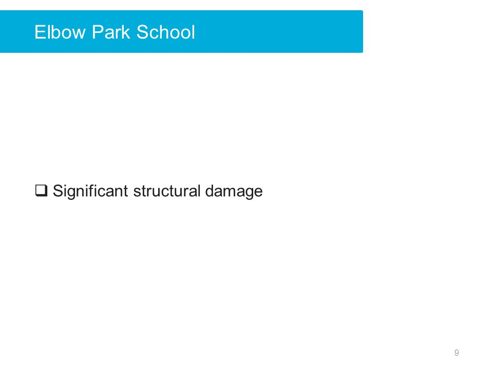 Elbow Park School Significant structural damage