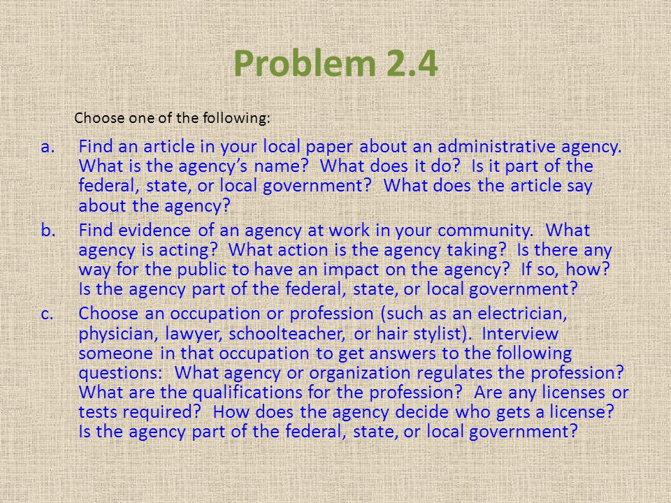 Problem 2.4 Choose one of the following: