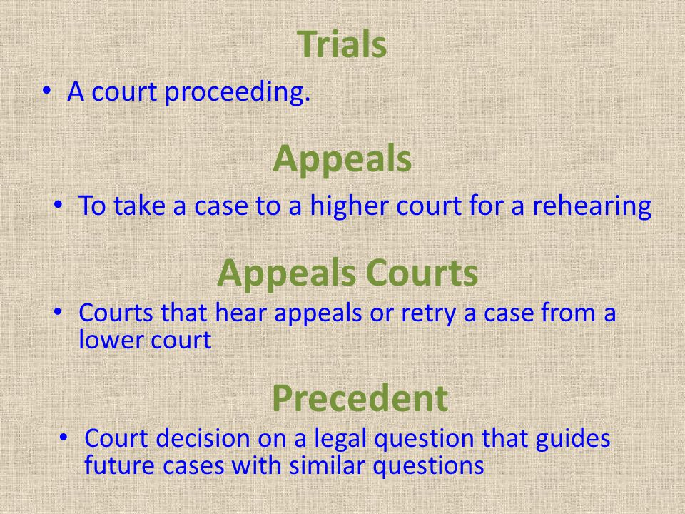 Trials Appeals Appeals Courts Precedent