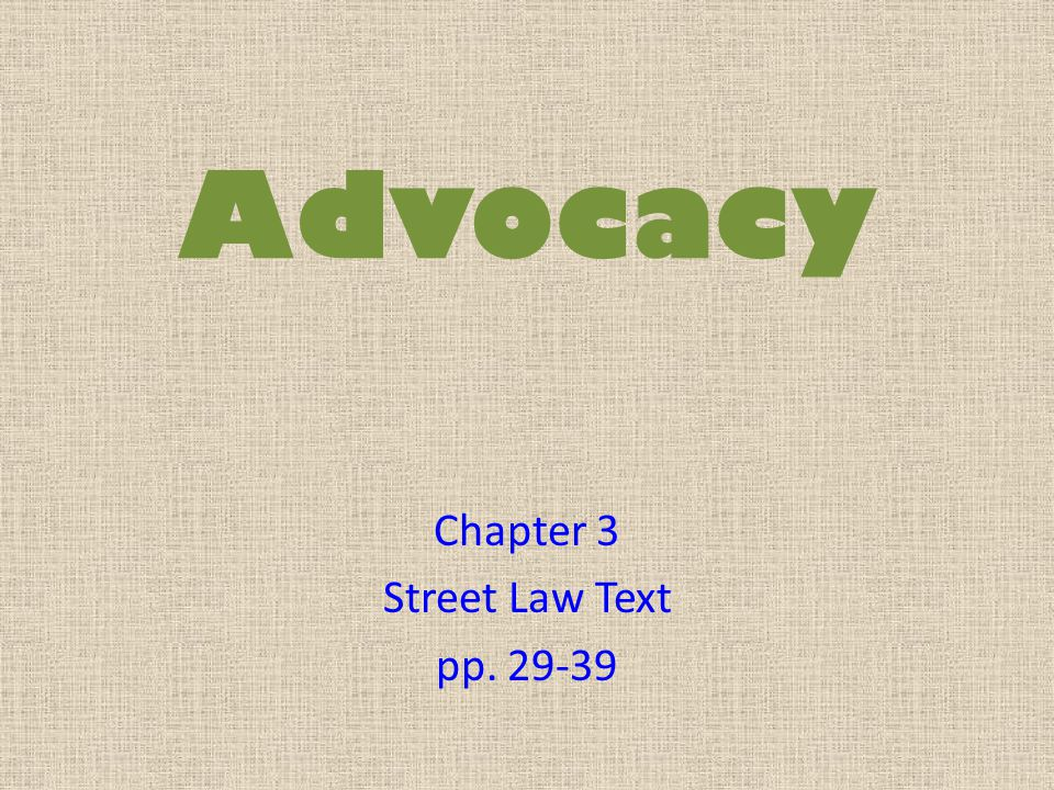 Chapter 3 Street Law Text pp. 29-39