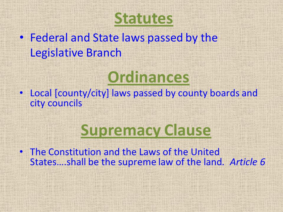 Statutes Ordinances Supremacy Clause