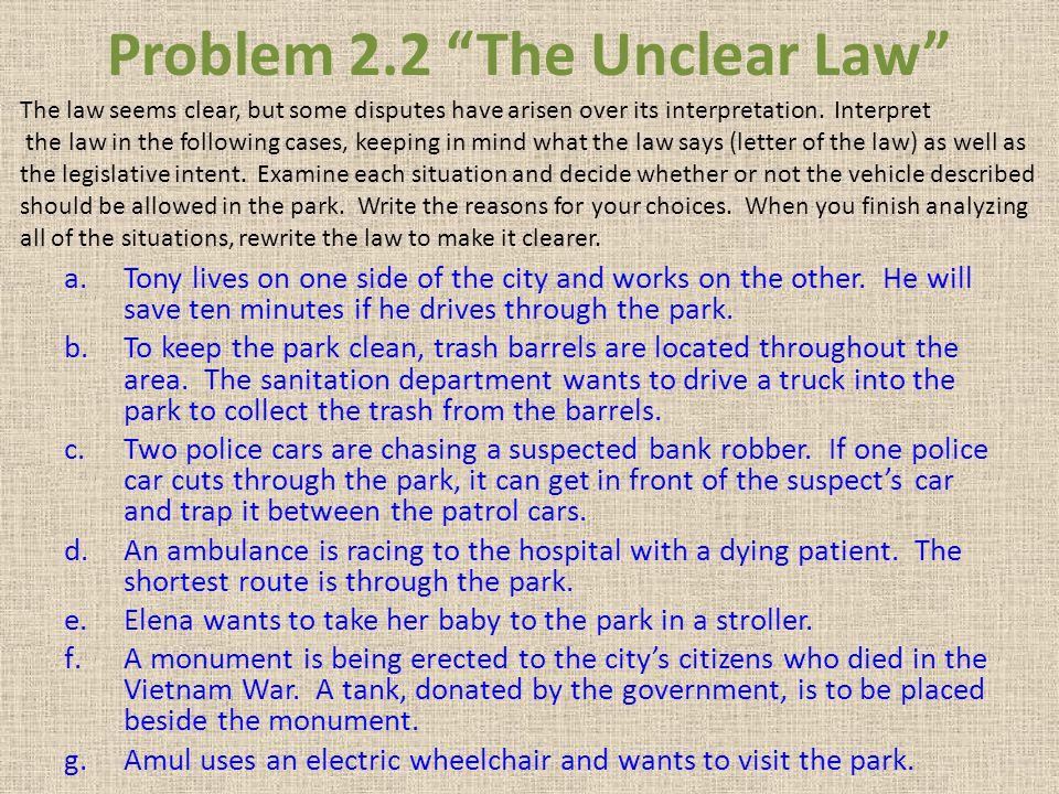 Problem 2.2 The Unclear Law
