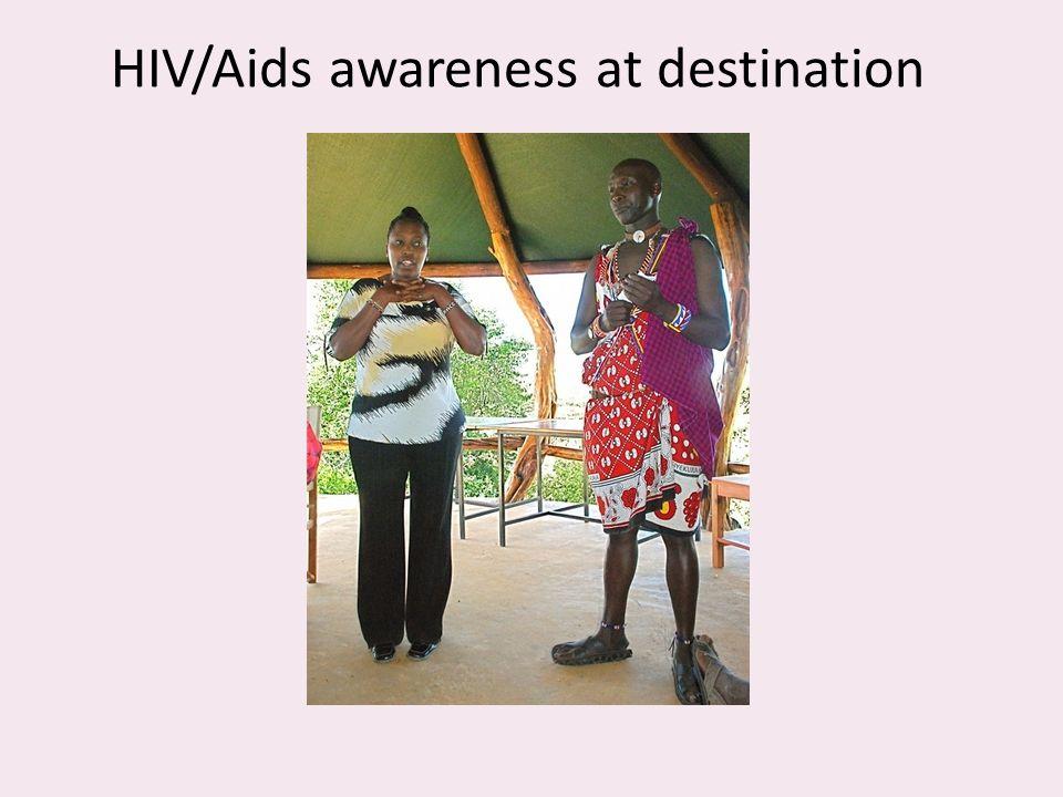 HIV/Aids awareness at destination