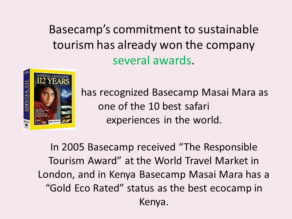 Basecamp's commitment to sustainable tourism has already won the company several awards.