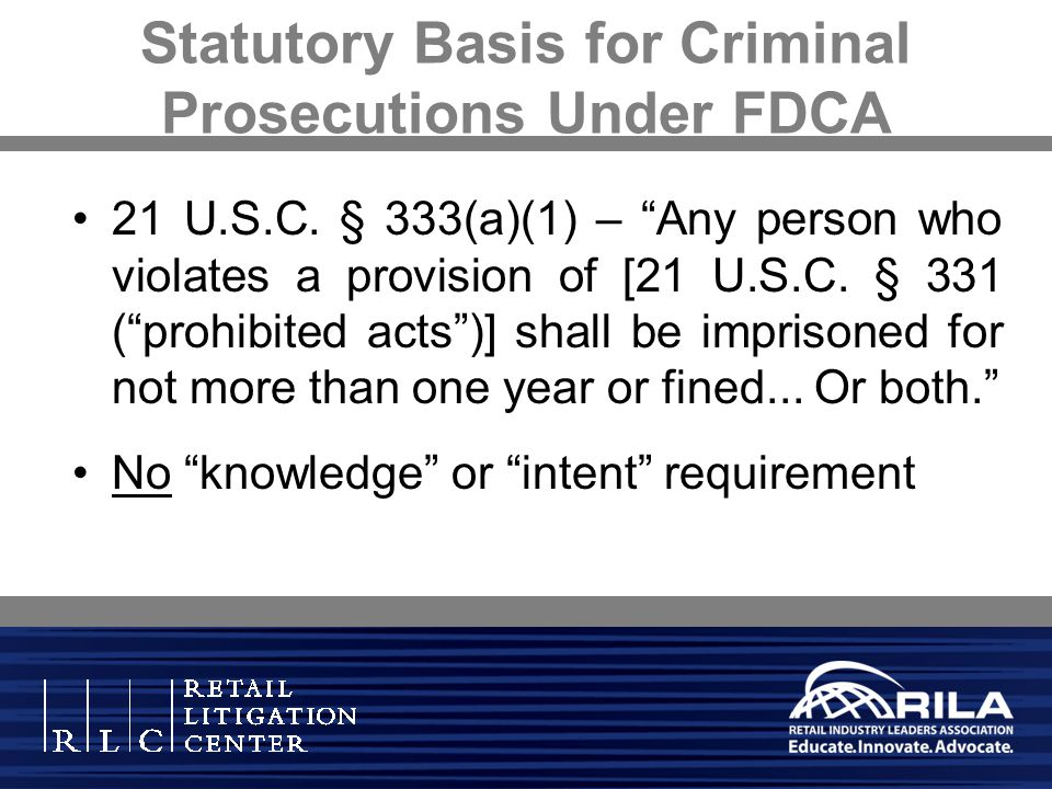 Statutory Basis for Criminal Prosecutions Under FDCA