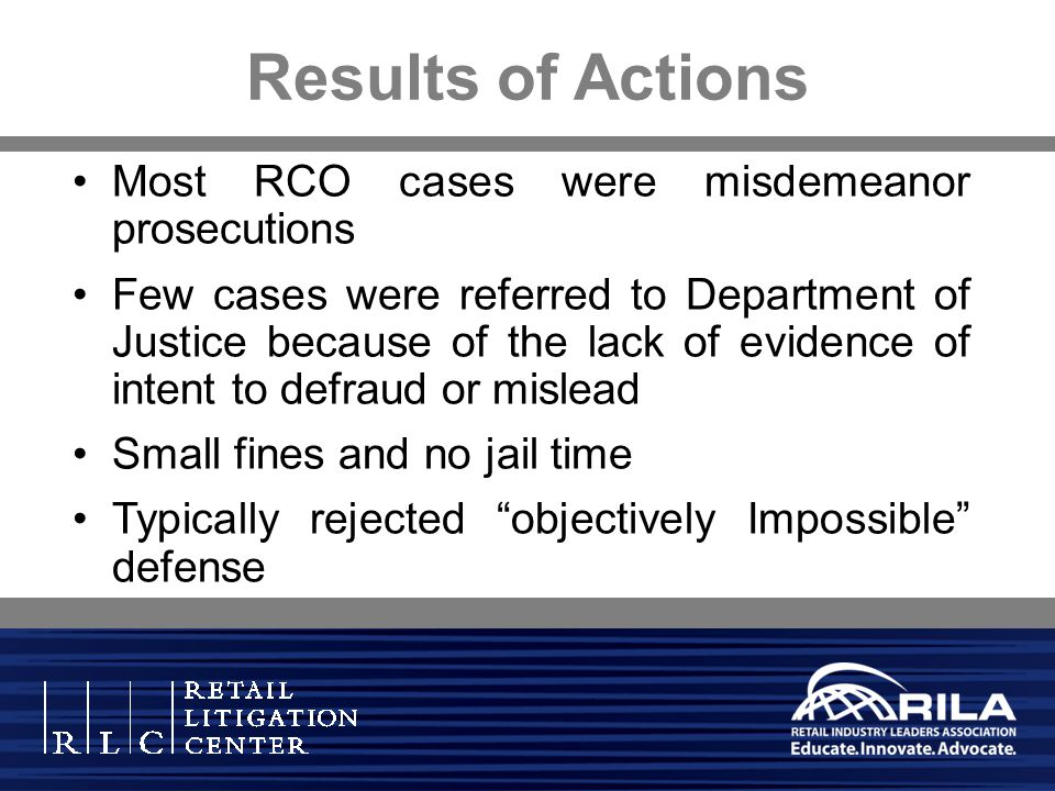 Results of Actions Most RCO cases were misdemeanor prosecutions