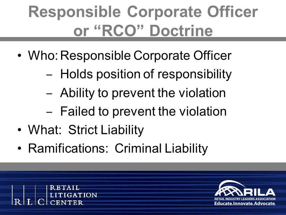 Responsible Corporate Officer or RCO Doctrine