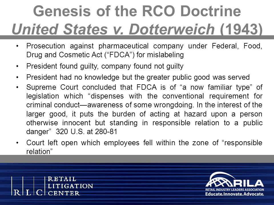 Genesis of the RCO Doctrine United States v. Dotterweich (1943)