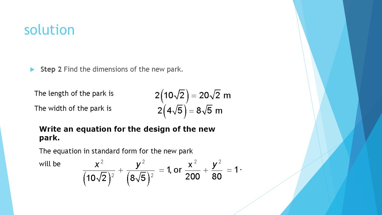 solution Step 2 Find the dimensions of the new park.