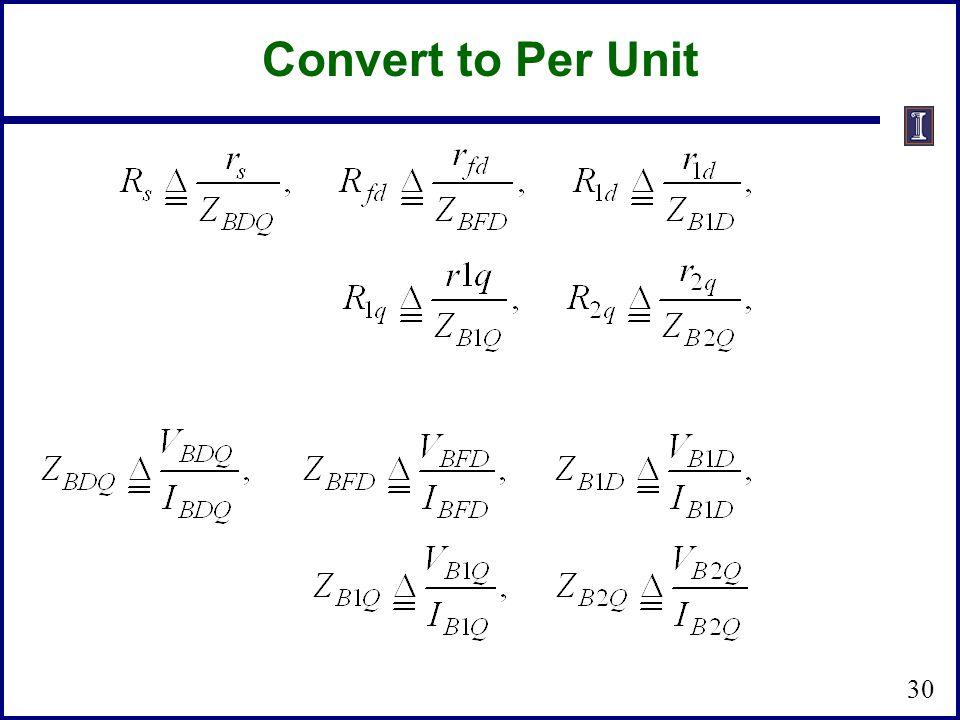 Convert to Per Unit