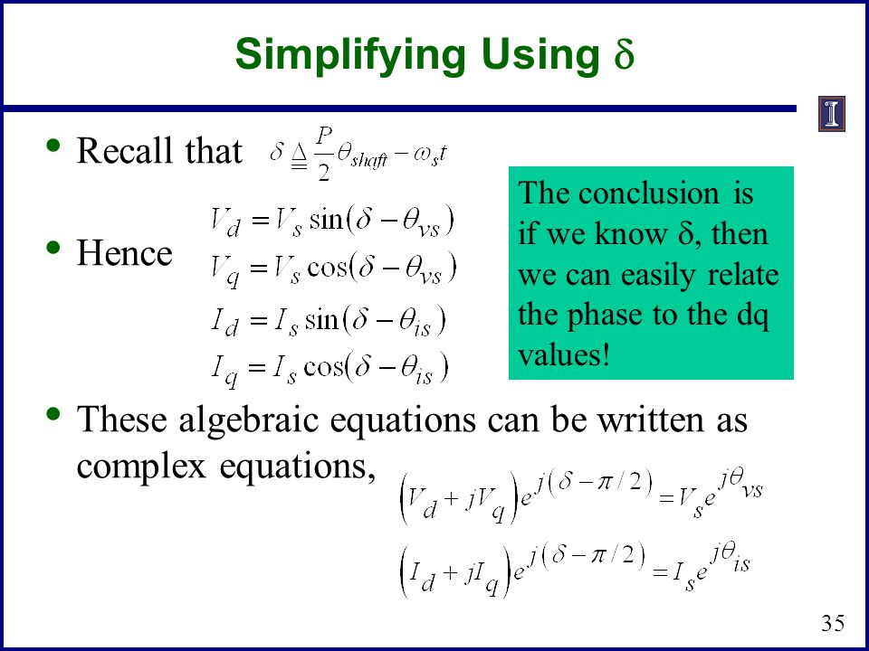 Simplifying Using d Recall that Hence