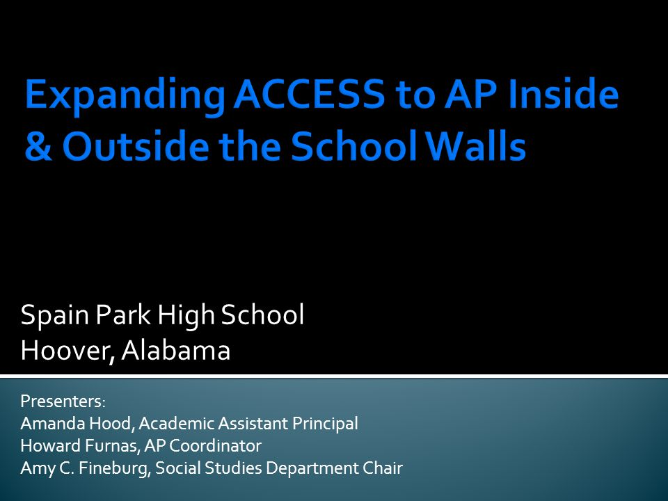 Expanding ACCESS to AP Inside & Outside the School Walls