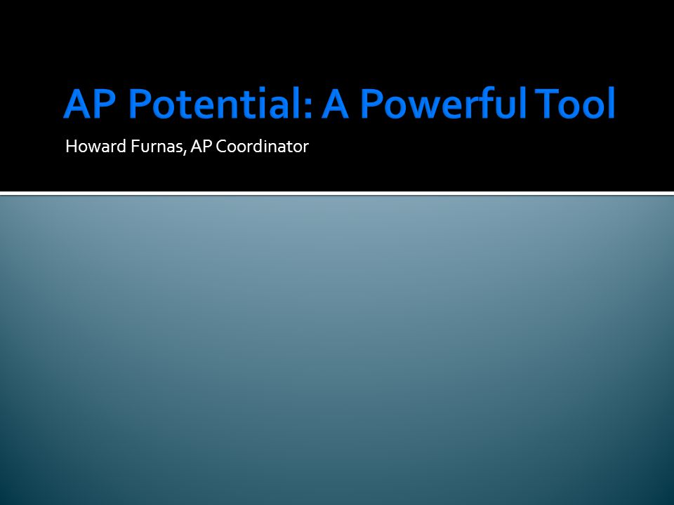 AP Potential: A Powerful Tool