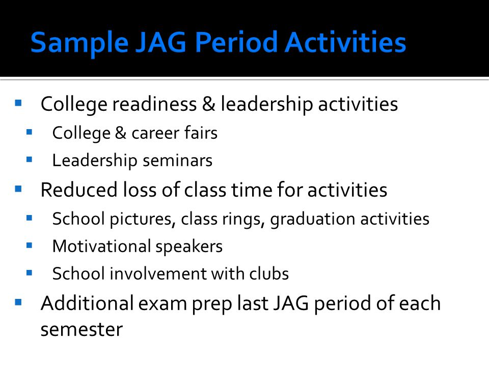 Sample JAG Period Activities