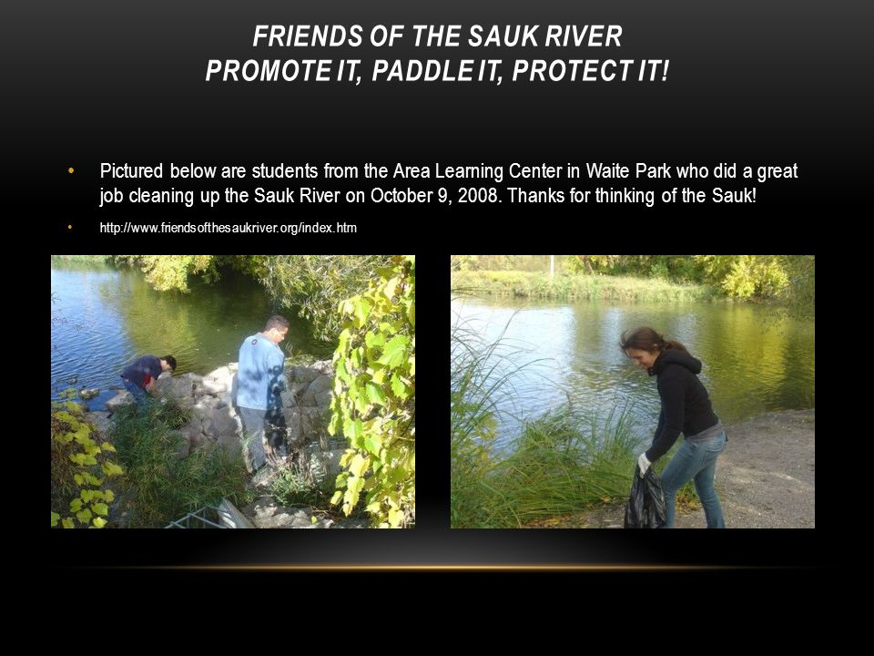 Friends of the Sauk River Promote it, Paddle it, Protect it!