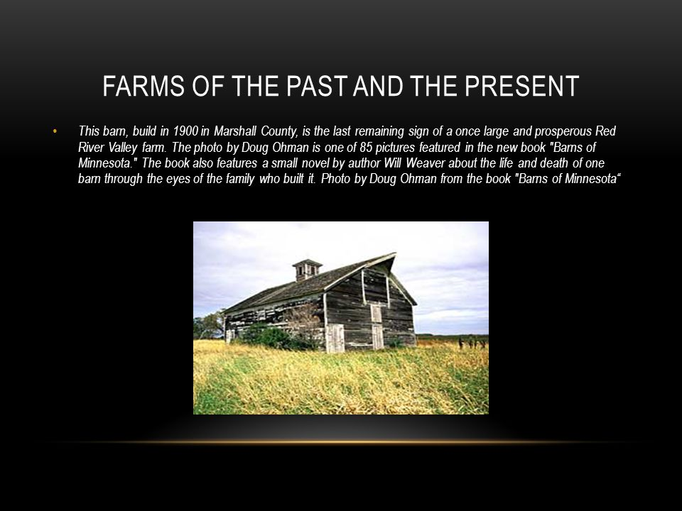 Farms of the past and the present