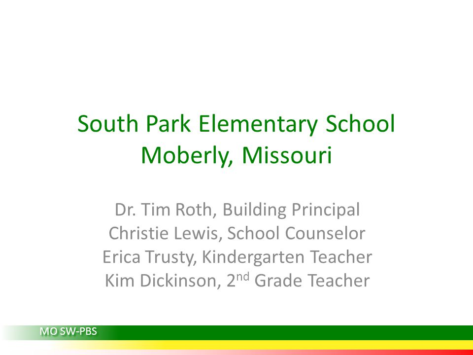 South Park Elementary School Moberly, Missouri