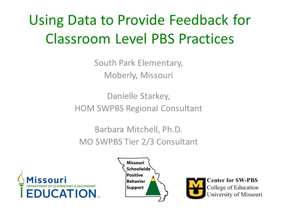 Using Data to Provide Feedback for Classroom Level PBS Practices