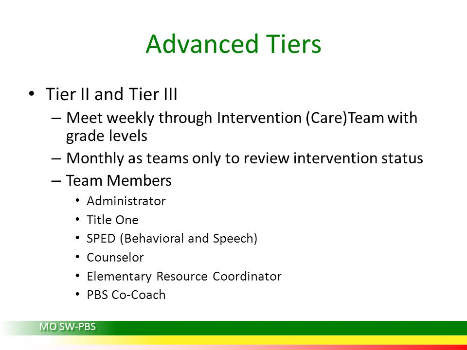 Advanced Tiers Tier II and Tier III