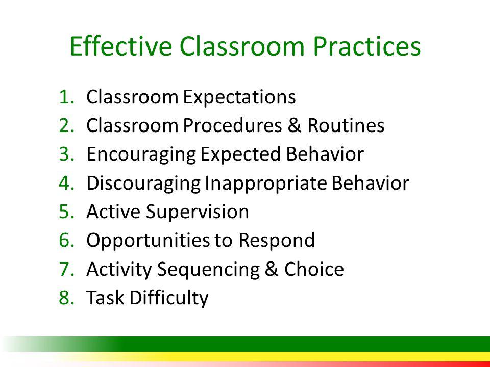 Effective Classroom Practices