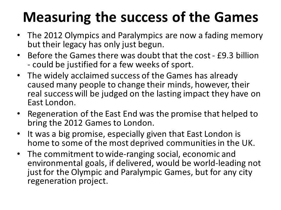 Measuring the success of the Games