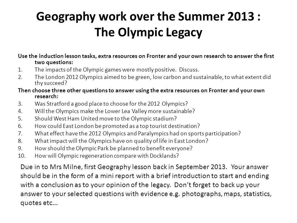 Geography work over the Summer 2013 : The Olympic Legacy